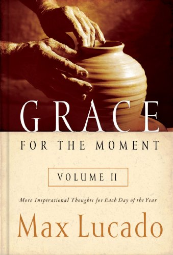 Grace for the Moment Volume II: More Inspirational Thoughts for Each Day of the Year (English Edition)
