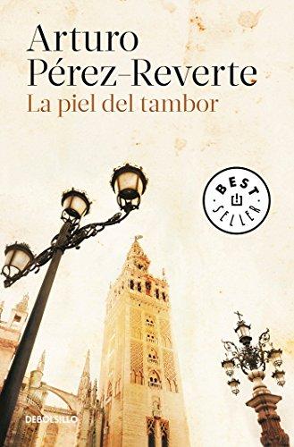 La Piel del Tambor / The Seville Communion por Arturo Perez-Reverte