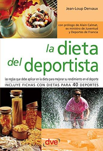 La dieta del deportista por Jean-Loup Dervaux
