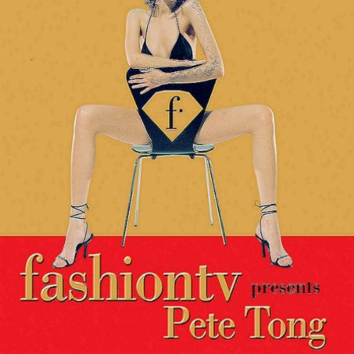 fashion-tv-presents-pete-tong