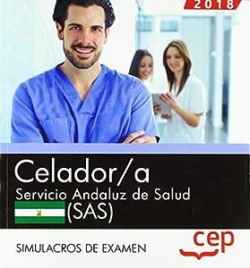 servicio: Celador. Servicio Andaluz de Salud (SAS). Simulacros de examen