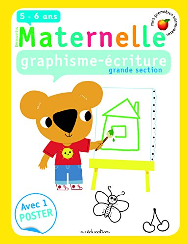 Graphisme-écriture, grande section par Huguette Chauvet