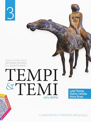 Tempi & temi della storia. Ediz. plus. Per le Scuole superiori. Con DVD-ROM. Con e-book. Con espansione online: 3