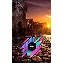 Guía de viaje de Roma: Guía de viajes, mapas y viajes. (Spanish Edition)