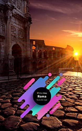 Guía de viaje de Roma: Guía de viajes, mapas y viajes.