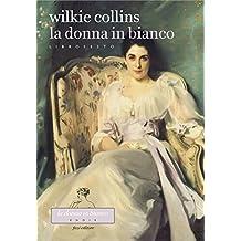 La donna in bianco. Libro sesto
