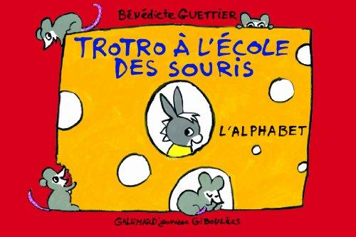 Trotro à l'école des souris: L'alphabet