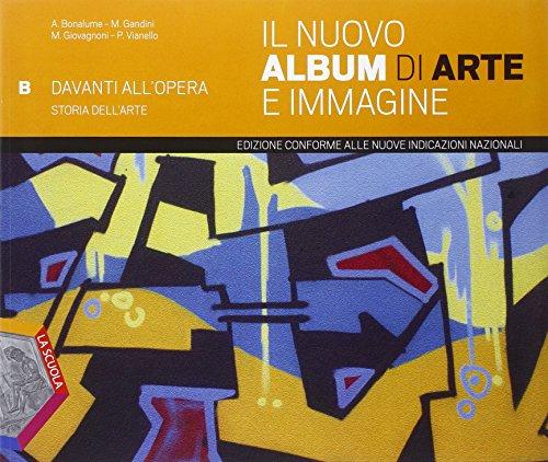 Il nuovo album di arte e immagine. Vol. A-B. Ediz. plus. Per la Scuola media. Con e-book. Con espansione online