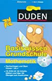 Duden - Basiswissen Grundschule Mathematik/CD-ROM: Nachschlagen und üben. Klasse 1 bis 4. CD-ROM mit 100 Arbeitsblättern und über 350 Übungen zum Ausdrucken