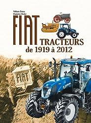 FIAT, TRACTEURS DE 1919 A 2012