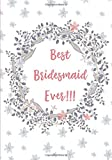 Best Bridesmaid Ever Notebook: 7x10 Inch Ruled Notebook/Journal - Best Reviews Guide
