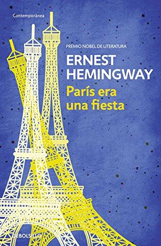 París era una fiesta (CONTEMPORANEA) por Ernest Hemingway