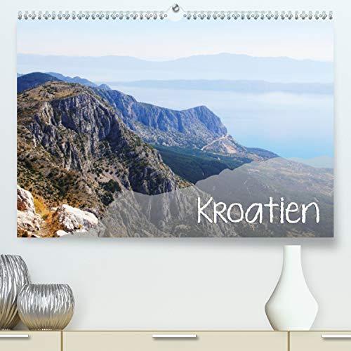 Calvendo Premium Kalender Kroatien: Natur, Landschaften und Städte (hochwertiger DIN A2 Wandkalender 2020, Kunstdruck in Hochglanz)