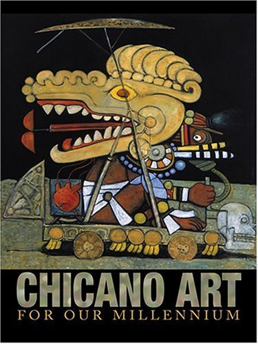 Chicano Art for Our Millennium: Collected Works from the Arizona State University Community by Mary Erickson (2004-04-01)