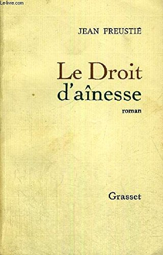 LE DROIT D'AINESSE + ENVOI DE L'AUTEUR