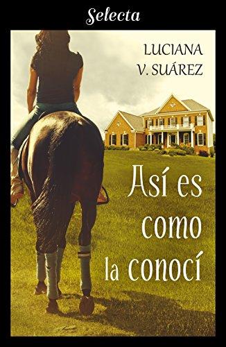 Así es como la conocí, Luciana V. Suárez (rom) 51cHmpHOuAL