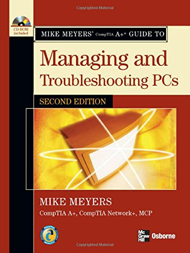 Mike Meyers' A+ Guide to Managing and Troubleshooting PCs, Second Edition por Michael Meyers