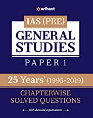 25 Years' Chapterwise Solved Questions IAS Pre General Studies Pap