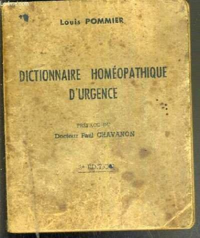 DICTIONNAIRE HOMEOPATHIQUE D'URGENCE - 3e EDITION REVUE ET COMPLETEE