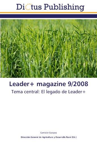 Leader+ magazine 9/2008: Tema central: El legado de Leader+