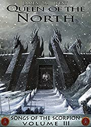 Queen of the North (Book 3) (Songs of the Scorpion) (English Edition)