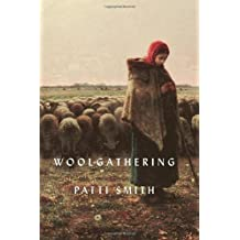 Woolgathering by Smith, Patti (2012) Hardcover