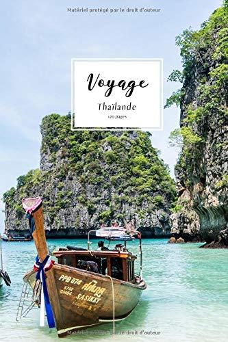 Voyage: Un carnet de notes ligné pour vos voyages et aventures-thème Thaïlande