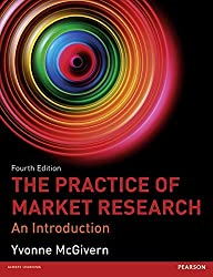 The Practice of Market Research: An Introduction by Yvonne McGivern (2013-05-23)