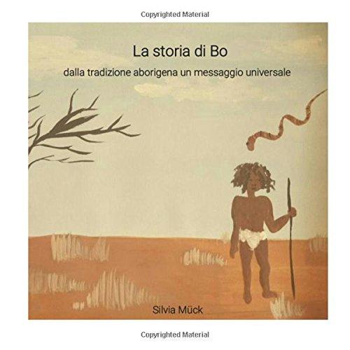 La Storia Di Bo: Dalla Tradizione Aborigena Un Messaggio Universale