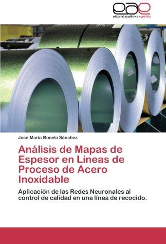 Análisis de Mapas de Espesor en Líneas de Proceso de