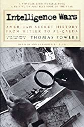 Intelligence Wars: American Secret History from Hitler to Al-Qaeda (New York Review Collections)
