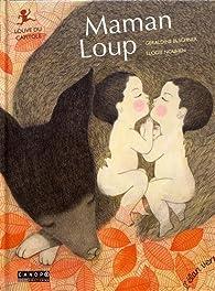 Maman Loup : Louve du Capitole par Elodie Nouhen