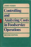 Controlling and analyzing costs in foodservice operations