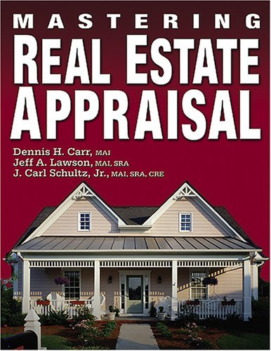 Real Education Dearborn Estate (Mastering Real Estate Appraisal by Dearborn Real Estate Education (2003-05-01))