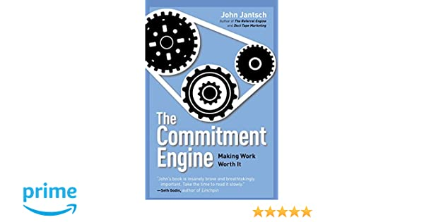 Commitment Engine, The: Amazon co uk: John Jantsch