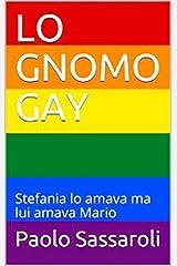 LO GNOMO GAY Formato Kindle