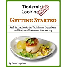 Modernist Cooking Made Easy: Getting Started (English Edition)