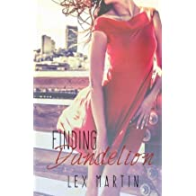 Finding Dandelion (Dearest Series) (Volume 2) by Lex Martin (2014-11-20)