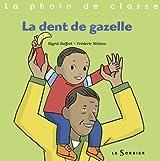 La dent de gazelle