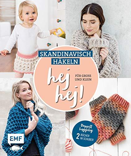 hej hej! Skandinavisch häkeln für Groß und Klein: Doppelt hyggelig: 2 Bücher im Schuber - Kleidung Häkeln