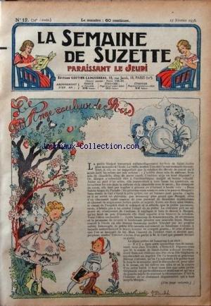 SEMAINE DE SUZETTE (LA) [No 12] du 17/02/1938 - LE PETIT ANGE COULEUR DE ROSE - LES MESAVENTURES DE BECASSINE
