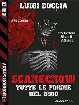 Scarecrow - Tutte le forme del buio (Horror Story) di [Luigi Boccia]