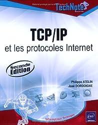 TCP/IP et les protocles Internet