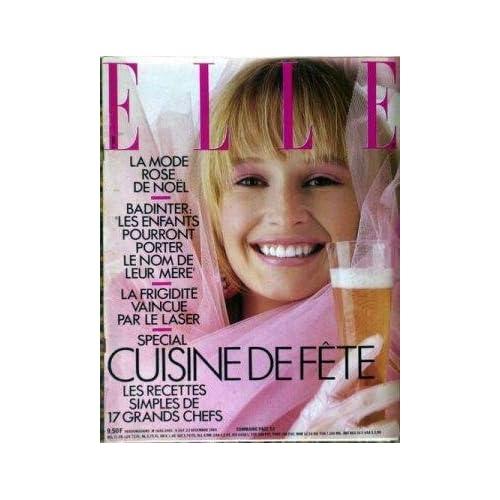 ELLE [No 2085] du 23/12/1985 - LA MODE ROSE - BADINTER ET LE NOM DES ENFANTS - LA FRIGIDITE - SPECIAL CUISINE DE FETE.