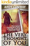 The Very Thought of You: A timeslip ghost story