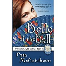 Belle of the Ball: Three Graces Series, Book 1: Volume 1