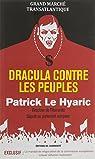 Dracula contre les peuples par Le Hyaric