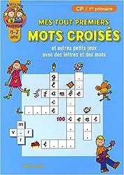 Mes tout premiers mots croisés : Et autres petits jeux avec des lettres et des mots