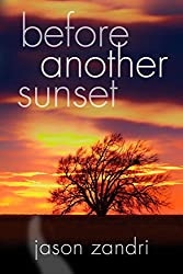 Before Another Sunset (The Sunset Series Book 1) (English Edition)