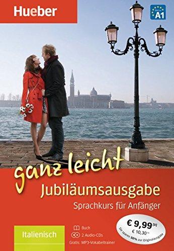 Italienisch ganz leicht Jubiläumsausgabe: Übungsbuch + 2 Audio-CDs